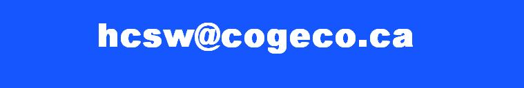 hcsw(at)cogeco.ca